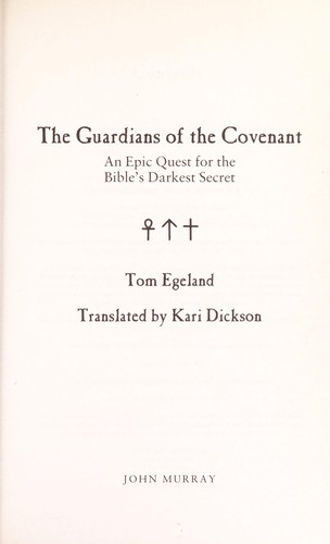 The guardians of the covenant by Tom Egeland