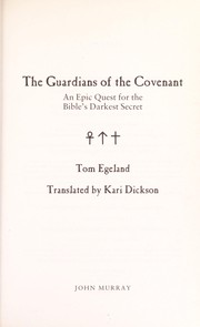 Cover of: The guardians of the covenant | Tom Egeland