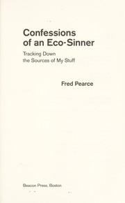 Cover of: Confessions of an eco sinner | Fred Pearce