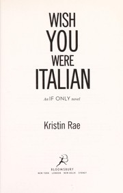 Cover of: Wish you were Italian | Kristin Rae