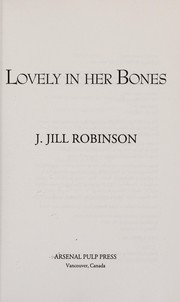 Cover of: Lovely in her bones | Jacqueline Jill Robinson