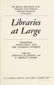 Cover of: Libraries at large | Douglas M. Knight