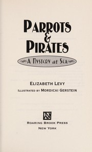 Cover of: Parrots & pirates | Levy, Elizabeth