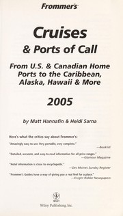 Cover of: Frommer's cruises & ports of call 2005 | Matt Hannafin
