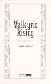Cover of: Valkyrie rising | Ingrid Paulson