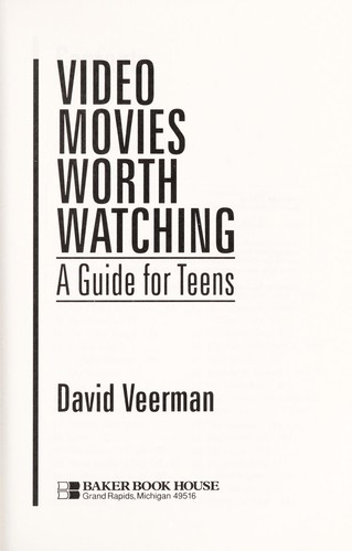 Video movies worth watching by David Veerman
