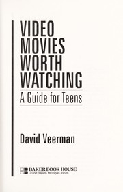Cover of: Video movies worth watching | David Veerman