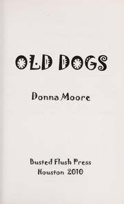 Cover of: Old dogs | Donna Moore