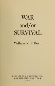 Cover of: War and/or survival | William Vincent O