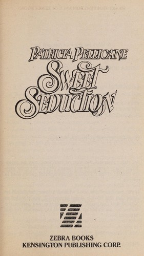 Sweet seduction by Patricia Pellicane