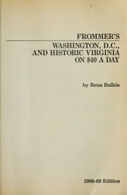 Cover of: Washington DC and Historic Virginia on 40 Dollars a Day (Frommer