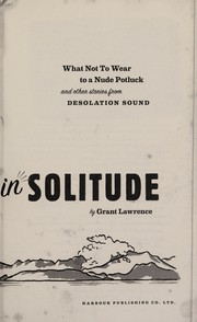 Cover of: Adventures in solitude | Grant Lawrence