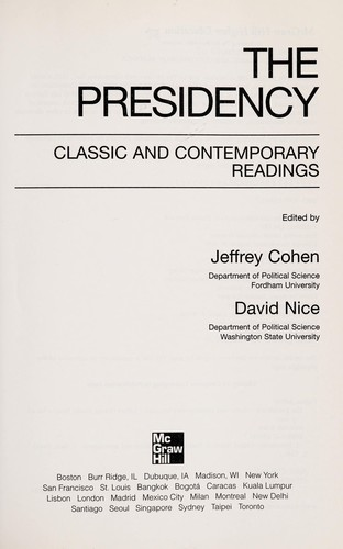 The presidency by edited by Jeffrey Cohen, David Nice.