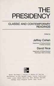 Cover of: The presidency | edited by Jeffrey Cohen, David Nice.