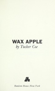 Cover of: Wax apple | Tucker Coe