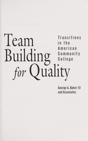 Cover of: Team Building for Quality | George A. Baker