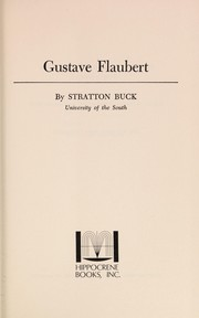 Cover of: Gustave Flaubert | Stratton Buck