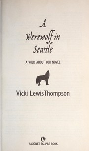 Cover of: A werewolf in Seattle