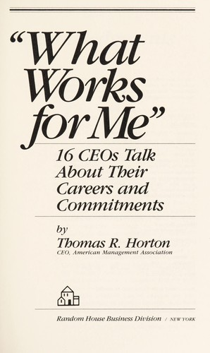 What works for me by Thomas R. Horton