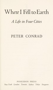 Cover of: Where I Fell to Earth | Peter Conrad