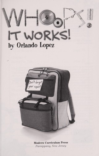 Whoops! It Works! (Creative solutions) by Orlando Lopez