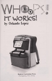 Cover of: Whoops! It Works! (Creative solutions) | Orlando Lopez