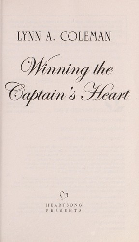 Winning the captain's heart by Lynn A. Coleman