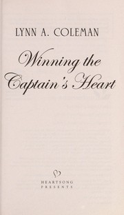 Cover of: Winning the captain's heart | Lynn A. Coleman