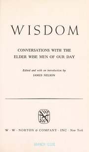 Cover of: Wisdom | edited and with an introd. by James Nelson.