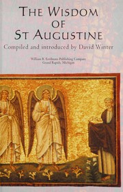 Cover of: The wisdom of St. Augustine | Augustine of Hippo