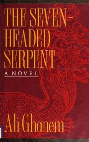 Cover of: The seven-headed serpent | Ali Ghanem