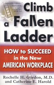 Cover of: Climb a Fallen Ladder | Michelle H. Md Gordon