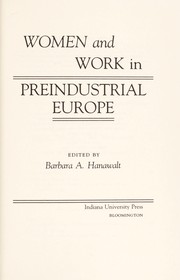 Cover of: Women and work in preindustrial Europe