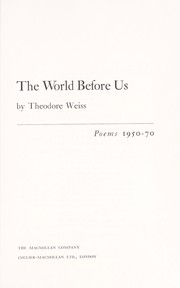 Cover of: The world before us | Theodore Russell Weiss