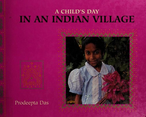 A Child's Day in an Indian Village (Child's Day) by