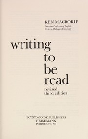 Cover of: Writing to be read | Ken Macrorie