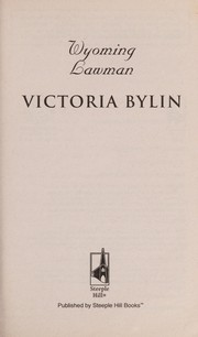Cover of: Wyoming lawman | Victoria Bylin