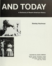 Cover of: Yesterday and today : a dictionary of recent American history