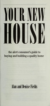 Cover of: Your New House the Alert Consumers Guide to Bu | Agnes Sligh Turnbull