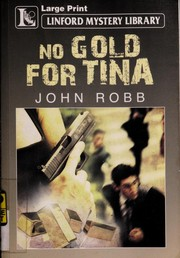 Cover of: No gold for Tina | John Robb