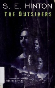 Cover of: The Outsiders | S. E. Hinton