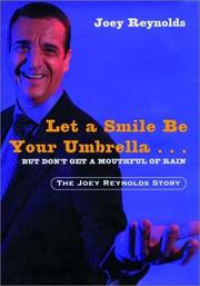 Cover of: Let a Smile Be Your Umbrella...But Don't Get a Mouthful of Rain