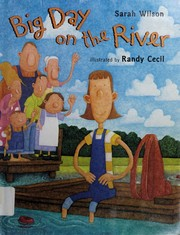 Cover of: Big day on the river | Wilson, Sarah