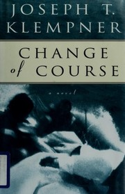 Cover of: Change of course | Joseph T. Klempner