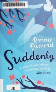 Cover of: Suddenly | Bonnie Burnard