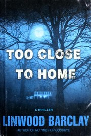 Cover of: Too close to home