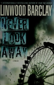 Cover of: Never look away: A Thriller