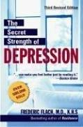 The secret strength of depression by Frederic F. Flach
