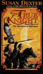 Cover of: True Knight | Susan Dexter