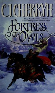 Cover of: Fortress of owls | C. J. Cherryh
